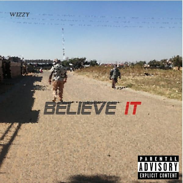 wizzy believe it